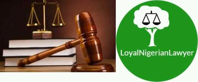 The Loyal Nigerian Lawyer