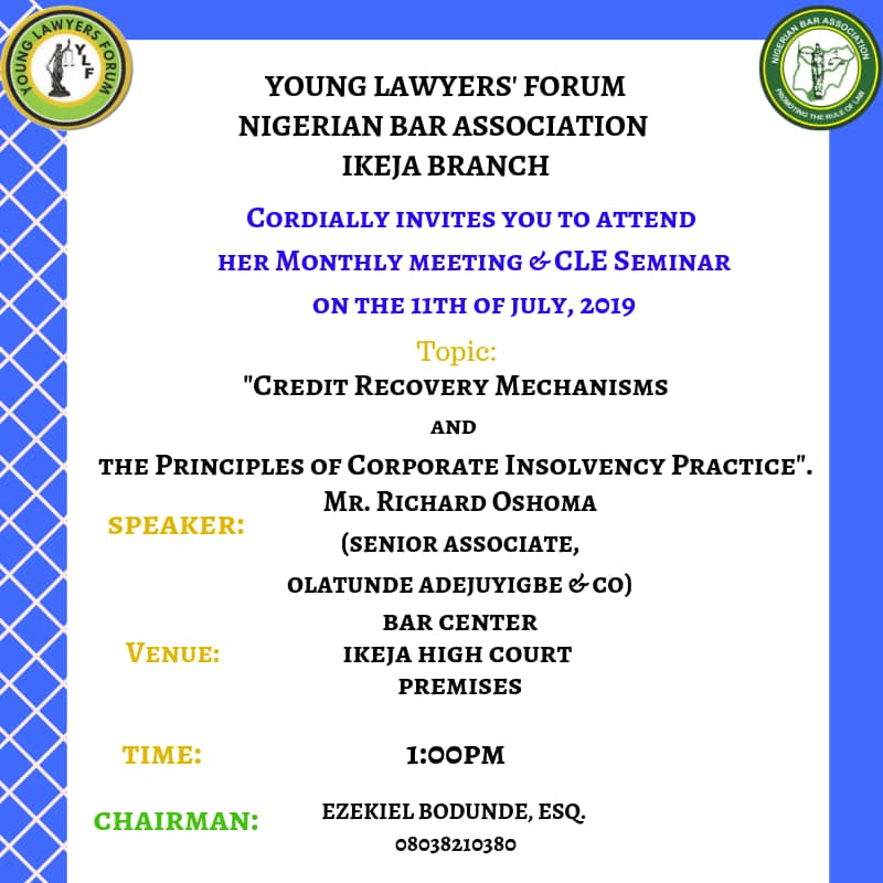 YLF-NBA Ikeja Branch Monthly Meeting, CLE Seminar Holds July 11