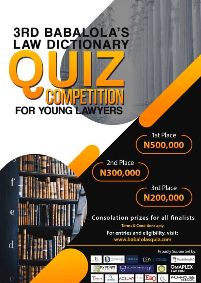 Entries Open for the 3rd Babalola's Law Dictionary Quiz Competition for Young Lawyers