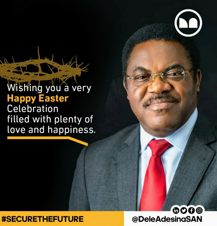 'Have a Blessed Easter, May the Peace of God Abide with Every One of Us'– Dele Adesina, SAN