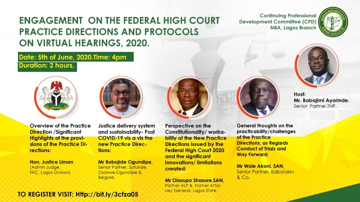 TODAY Webinar| NBA Lagos Branch|  Engagement on the Federal High Court Practice Directions and the Protocols on Virtual Hearings 2020