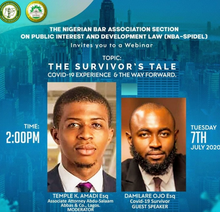 NBA-SPIDEL Webinar| The Survivor's Tale, COVID-19 Experience and the Way Forward with Damilare Ojo, Esq.