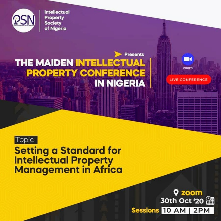 IT'S TODAY! Intellectual Property Society of Nigeria to Hold Virtual Conference| Friday, 30 October 2020