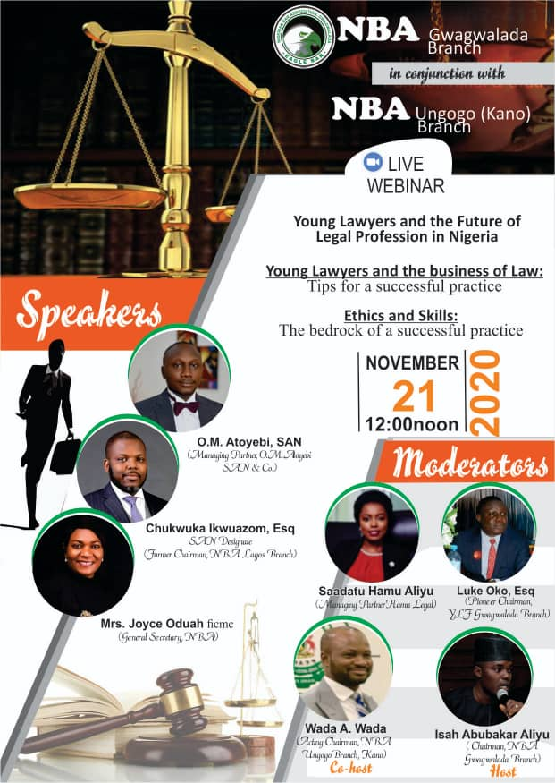 NBA Gwagwalada and Ungogo Branches  Present Webinar on Young Lawyers| November 21, 2020