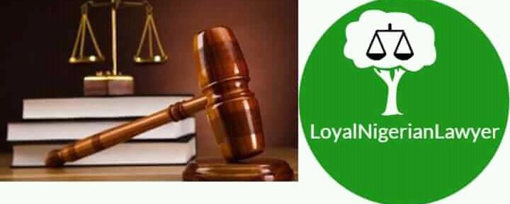 The Loyal Nigerian Lawyer